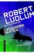 """""""Cassandrapakten"""" av Robert Ludlum"""