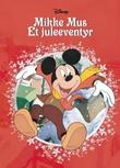 """""""Mikke Mus - et juleeventyr"""" av Disney"""