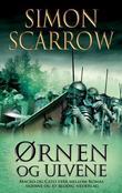 """""""Ørnen og ulvene"""" av Simon Scarrow"""