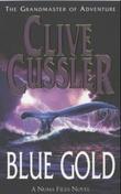 """Blue gold - a novel from the NUMA files"" av Clive Cussler"
