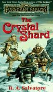 """""""The Crystal Shard  """" av R.A. Salvatore"""