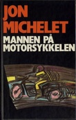 """""""Mannen på motorsykkelen - kriminalroman"""" av Jon Michelet"""