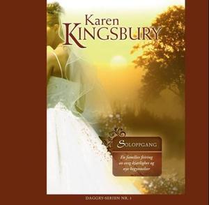 """""""Soloppgang"""" av Karen Kingsbury"""