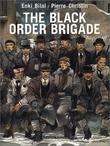 """The Black Order Brigade"" av Enki Bilal"