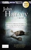 """""""I mørket"""" av John Harvey"""