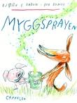 """""""Myggsprayen"""" av Bjørn F. Rørvik"""