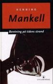 """""""Beretning på tidens strand"""" av Henning Mankell"""