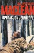 """Operasjon Jernteppe"" av Alistair MacLean"