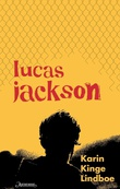 """""""Lucas Jackson"""" av Karin Kinge Lindboe"""