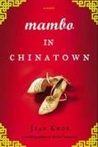 """""""Mambo in Chinatown"""" av Jean Kwok"""