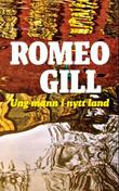 """Ung mann i nytt land - roman"" av Romeo Gill"