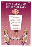 """""""Det finnes et eget sted i helvete for kvinner som ikke hjelper hverandre"""" av Liza Marklund"""