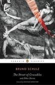 """The Street of Crocodiles and Other Stories (Penguin Classics)"" av Bruno Schulz"