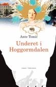 """""""Underet i Hoggormdalen"""" av Ante Tomic"""