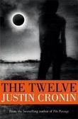 """The twelve - the passage trilogy 2"" av Justin Cronin"
