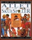 """""""Atlet og skuespiller - og andre yrker i antikkens Hellas"""" av Anita Ganeri"""