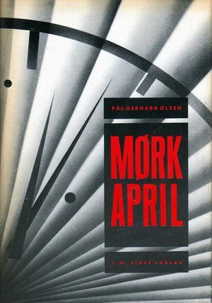 """""""Mørk april"""" av Pål Gerhard Olsen"""
