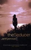 """""""The seducer"""" av Jan Kjærstad"""