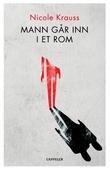 """""""Mann går inn i et rom"""" av Nicole Krauss"""
