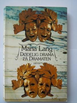 """""""Dødelig drama på Dramaten"""" av Maria Lang"""