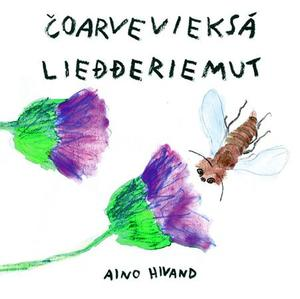 """Coarvevieksá liedderiemut"" av Aino Hivand"