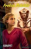 """""""Frøken Detektiv - kidnappet"""" av Carolyn Keene"""