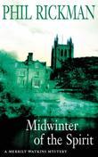 """Midwinter of the Spirit (Merrily Watkins Mysteries)"" av Phil Rickman"