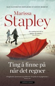 """""""Ting å finne på når det regner"""" av Marissa Stapley"""