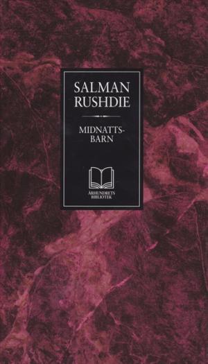 """Midnattsbarn "" av Salman Rushdie"