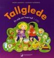 """""""Tallglede - en side om hvert tall 1-100"""" av Inger Landsem"""