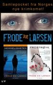 """""""Hemmeligheten ; Frostrøyk"""" av Frode Eie Larsen"""