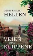 """""""Veien over klippene - roman"""" av Gøril Emilie Hellen"""