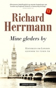 """Mine gleders by - London gjennom 2000 år"" av Richard Herrmann"
