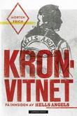 """""""Kronvitnet - på innsiden av Hells Angels"""" av Morten Frich"""
