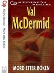 """""""Mord etter boken"""" av Val McDermid"""