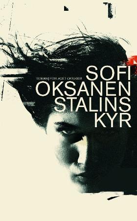 """""""Stalins kyr"""" av Sofi Oksanen"""