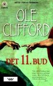 """""""Det 11. bud"""" av Ole Clifford"""