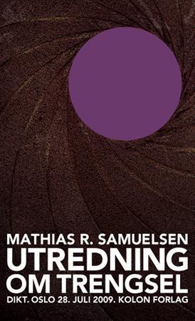 """""""Utredning om trengsel - dikt"""" av Mathias R. Samuelsen"""