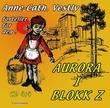 """""""Aurora i blokk Z del 4:4"""" av Anne-Cath. Vestly"""