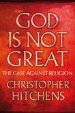 """God is Not Great - The Case Against Religion"" av Christopher Hitchens"