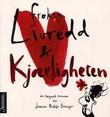 """""""Frøken Livredd og Kjærligheten - en tegnet roman"""" av Joanna Rubin Dranger"""