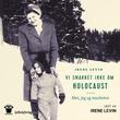 """""""Vi snakket ikke om Holocaust mor, jeg og tausheten"""" av Irene Levin"""