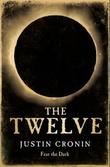 """The twelve - the passage trilogy book 2"" av Justin Cronin"