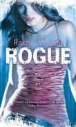 """Rogue (Faythe Sanders - Book 2) (Mira Direct and Libraries)"" av Rachel Vincent"