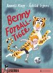 """Benny Fotball-tiger"" av Anneli Klepp"