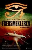 """""""Fredsmekleren spenningsroman"""" av Ørjan N. Karlsson"""