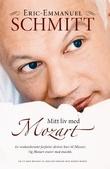 """""""Mitt liv med Mozart"""" av Eric-Emmanuel Schmitt"""