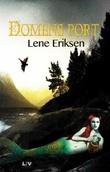 """""""Domens port - bok 1"""" av Lene Eriksen"""