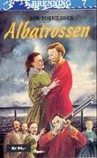 """""""Albatrossen"""" av Tor Torkildsen"""