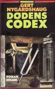 """Dødens codex"" av Gert Nygårdshaug"